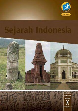 Buku Siswa Sejarah Indonesia Semester 1 Kelas 10 Revisi 2014