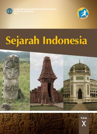 Buku Siswa Sejarah Indonesia Kelas 10 Revisi 2013