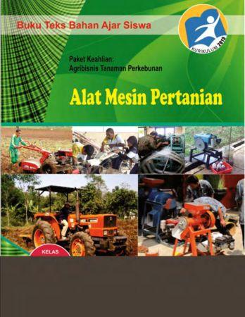 Alat Mesin Pertanian 1 Kelas 10 SMK