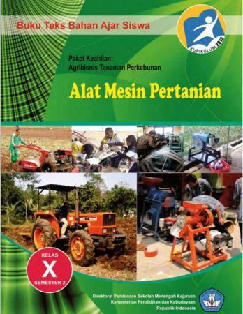 Alat Mesin Pertanian 2 Kelas 10 SMK