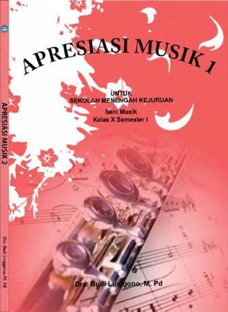 Apresiasi Musik 1 Kelas 10 SMK