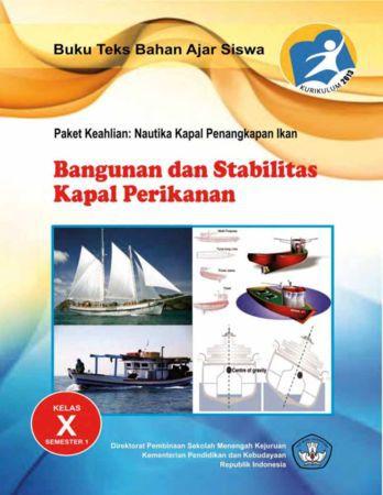 Bangunan dan Stabilitas Kapal Perikanan 1 Kelas 10 SMK