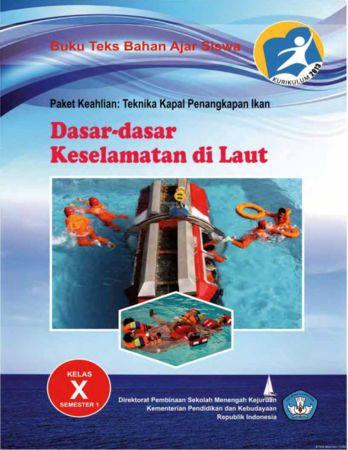 Dasar Dasar Keselamatan di Laut 1 Kelas 10 SMK
