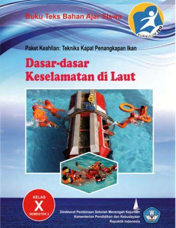 Dasar Dasar Keselamatan di Laut 2 Kelas 10 SMK