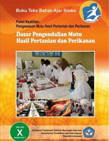 Dasar Pengendalian Mutu Hasil Pertanian dan Perikanan 1 Kelas 10 SMK