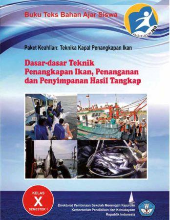 Dasar Dasar Teknik Penangkapan Ikan Penanganan dan Penyimpanan Hasil Tangkap 1 Kelas 10 SMK
