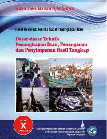 Dasar Dasar Teknik Penangkapan Ikan Penanganan dan Penyimpanan Hasil Tangkap 2 Kelas 10 SMK