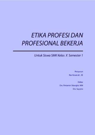 Etika Profesi dan Profesional Bekerja 1 Kelas 10 SMK