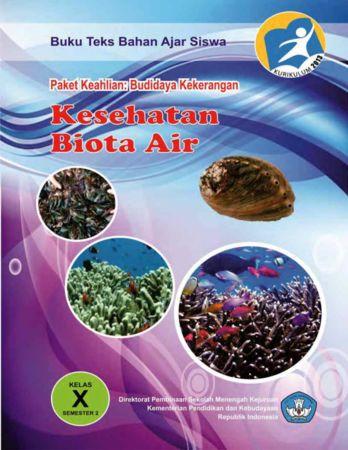 Kesehatan Biota Air 2 Kelas 10 SMK