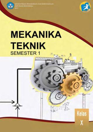 Mekanika Teknik 1 Kelas 10 SMK
