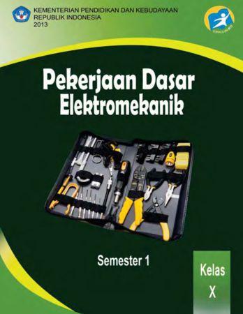Pekerjaan Dasar Elektromekanik Kelas 10 SMK