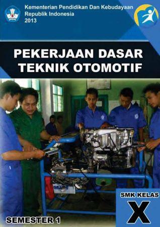Pekerjaan Dasar Teknik Otomotif 1 Kelas 10 SMK