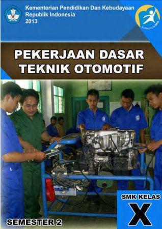 Pekerjaan Dasar Teknik Otomotif 2 Kelas 10 SMK