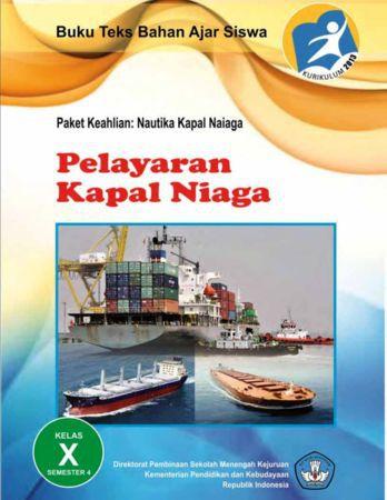 Pelayaran Kapal Niaga 4 Kelas 10 SMK