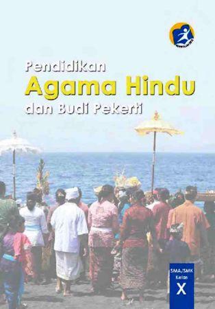 Pendidikan Agama Hindu dan Budi Pekerti Kelas 10 SMK