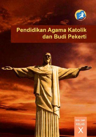 Pendidikan Agama Katolik dan Budi Pekerti Kelas 10 SMK