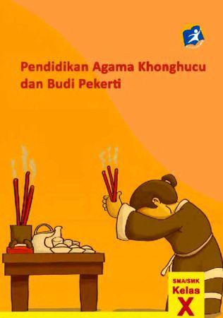 Pendidikan Agama Konghuchu dan Budi Pekerti Kelas 10 SMK