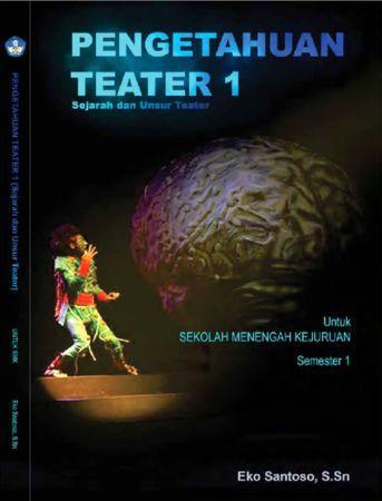 Pengetahuan Teater 1 Kelas 10 SMK
