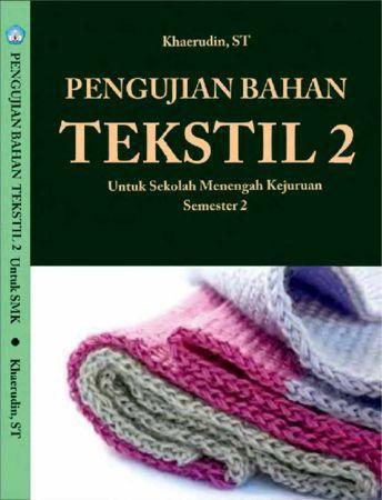 Pengujian Bahan Tekstil 2 Kelas 10 SMK