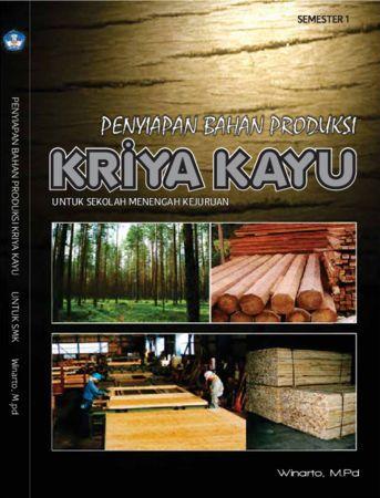 Penyiapan Bahan Produksi Kriya Kayu 1 Kelas 10 SMK