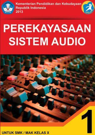 Perekayasaan Sistem Audio 1 Kelas 10 SMK