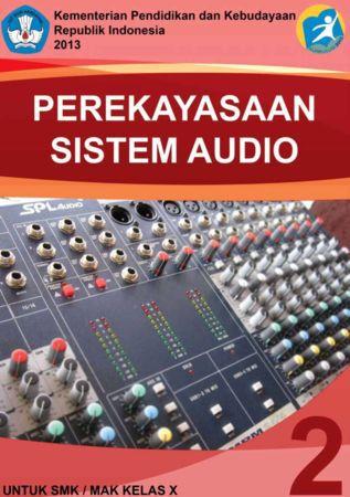 Perekayasaan Sistem Audio 2 Kelas 10 SMK