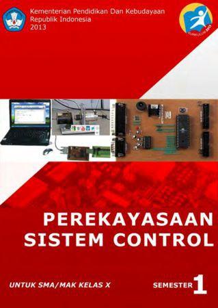 Perekayasaan Sistem Control 1 Kelas 10 SMK