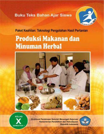 Produksi Makanan dan Minuman Herbal 1 Kelas 10 SMK
