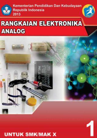 Rangkaian Elektronika Analog 1 Kelas 10 SMK