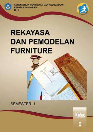 Rekayasa dan Pemodelan Furniture 1 Kelas 10 SMK
