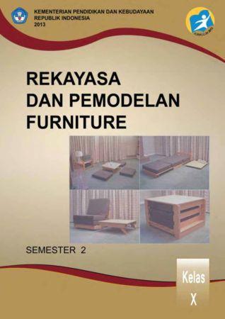 Rekayasa dan Pemodelan Furniture 2 Kelas 10 SMK