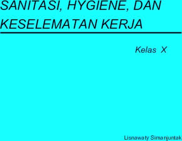Sanitasi Hygiene dan Keselamatan Kerja Kelas 10 SMK
