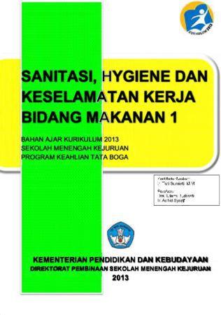 Sanitasi Hygiene dan Keselamatan Kerja Bidang Makanan 1 Kelas 10 SMK