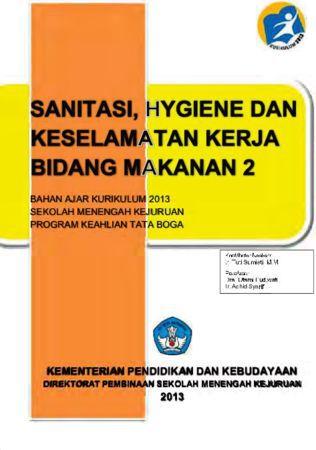 Sanitasi Hygiene dan Keselamatan Kerja Bidang Makanan 2 Kelas 10 SMK