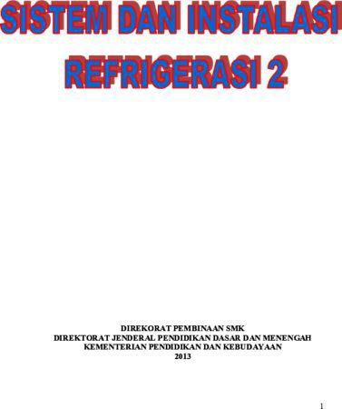 Sistem Dan Instalasi Refrigerasi 2 Kelas 10 SMK
