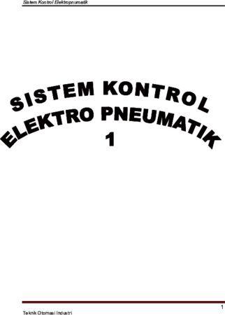 Sistem Kontrol Elektro Pneumatik 1 Kelas 10 SMK