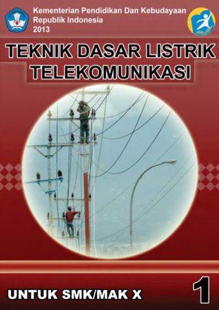 Teknik Dasar Listrik Telekomunikasi 1 Kelas 10 SMK