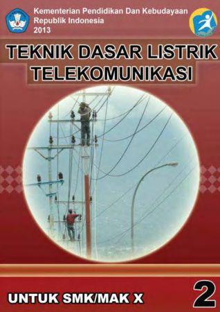 Teknik Dasar Listrik Telekomunikasi 2 Kelas 10 SMK