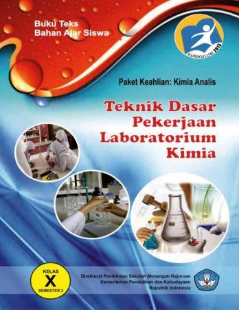 Teknik Dasar Pekerjaan Laboratorium Kimia 2 Kelas 10 SMK