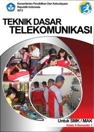 Teknik Dasar Telekomunikasi 1 Kelas 10 SMK
