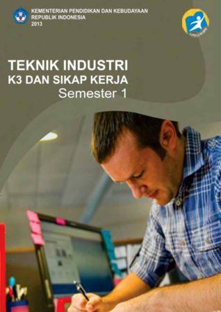 Teknik Industri K3 Dan Sikap Kerja 1 Kelas 10 SMK