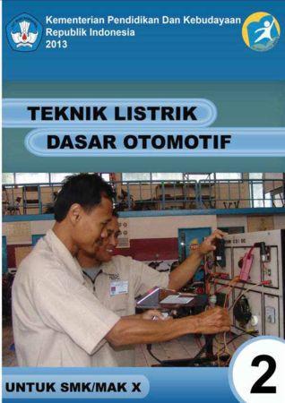 Teknik Listrik Dasar Otomotif 2 Kelas 10 SMK