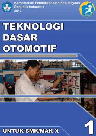 Teknologi Dasar Otomotif 1 Kelas 10 SMK