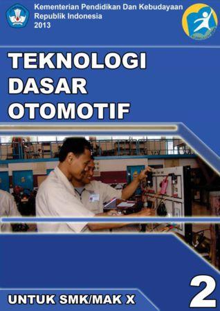 Teknologi Dasar Otomotif 2 Kelas 10 SMK