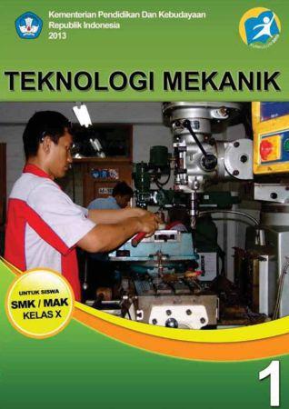 Teknologi Mekanik 1 Kelas 10 SMK