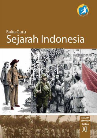 Buku Guru Sejarah Indonesia Kelas 11 Revisi 2014