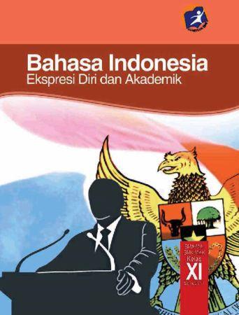 Buku Siswa Bahasa Indonesia 1 Kelas 11 Revisi 2014