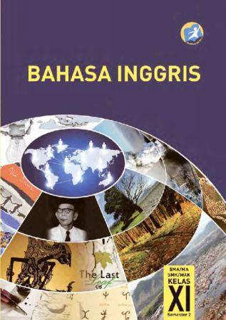 Buku Siswa Bahasa Inggris 2 Kelas 11 Revisi 2014