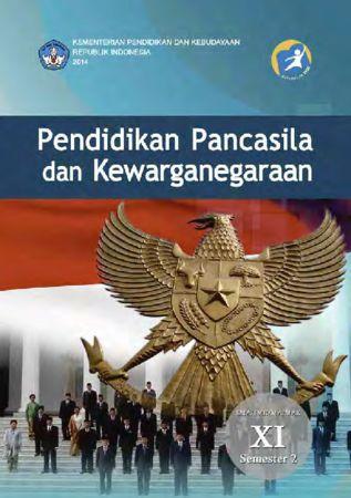Buku Siswa Pendidikan Pancasila dan Kewarganegaraan 2 Kelas 11 Revisi 2014