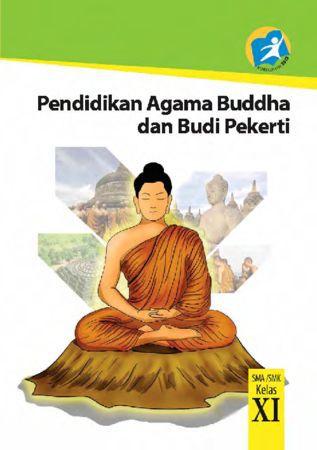 Buku Siswa Pendidikan Agama Buddha dan Budi Pekerti Kelas 11 Revisi 2014